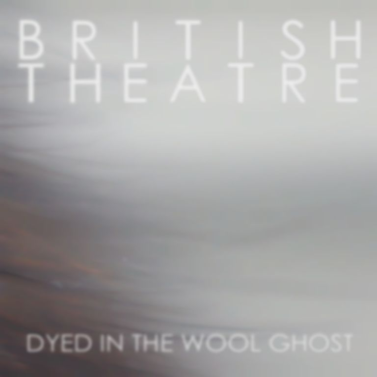British Theatre – As The Leaves Are To The Limbs [Best Fit Premiere]