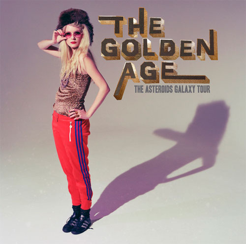 The Asteroids Galaxy Tour - The Golden Age EP | The Line ...