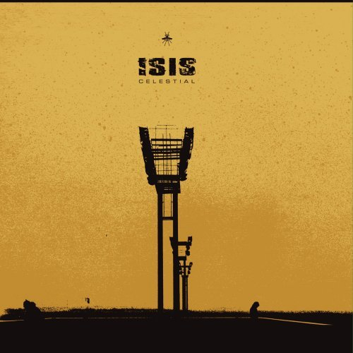 Celestial Bands: Album Review: Isis - Celestial [Reissue]