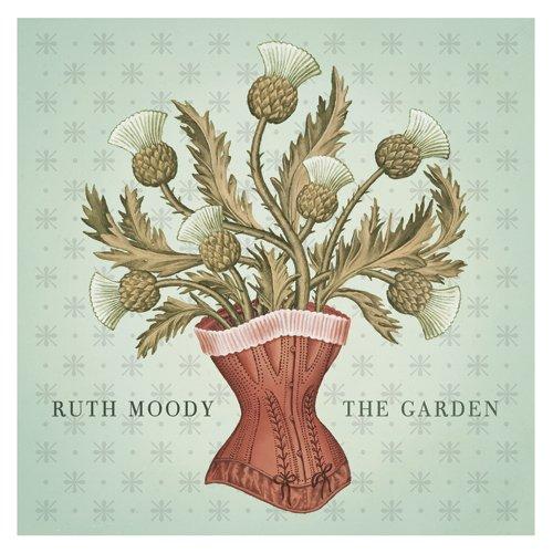 Ruth Moody The Garden The Line Of Best Fit