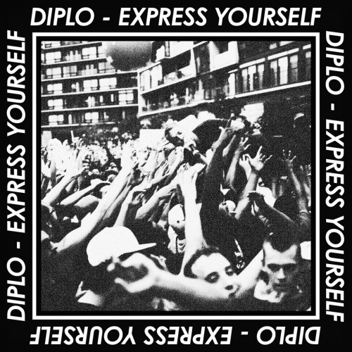 Diplo Express Yourself Ep