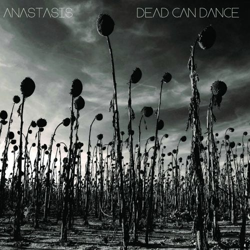 Dead Can Dance - Anastasis | The Line Of ...