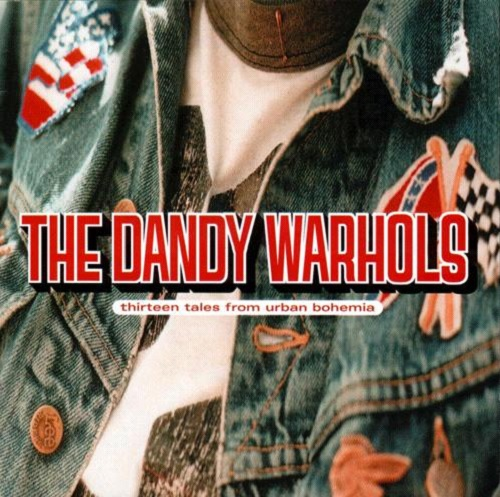 Dandy-Warhols-Thirteen-Tales-from-Urban-Bohemia