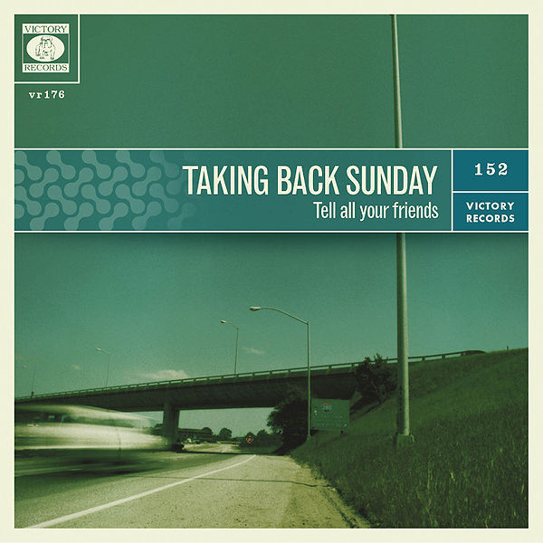 taking back sunday to release tell all your friends 10