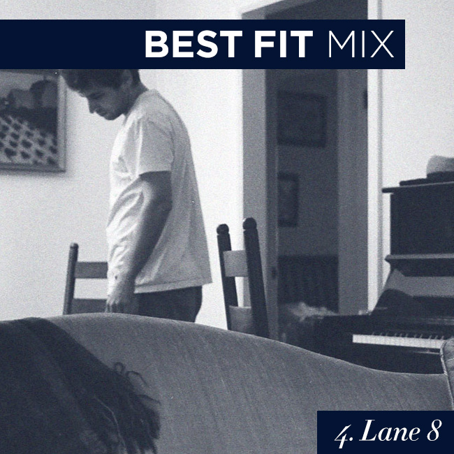 Best Fit Mix #4: Lane 8
