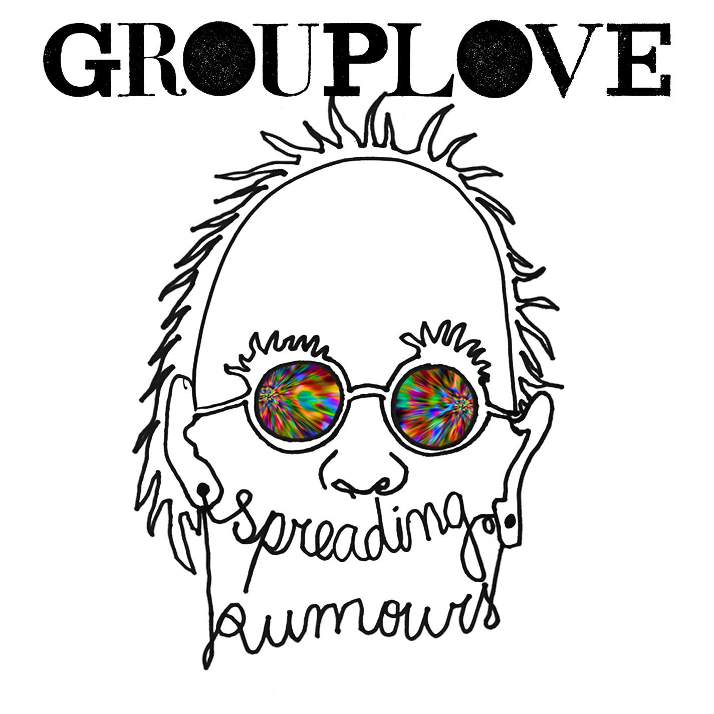 Grouplove Spreading Rumors Spreading Rumours  The