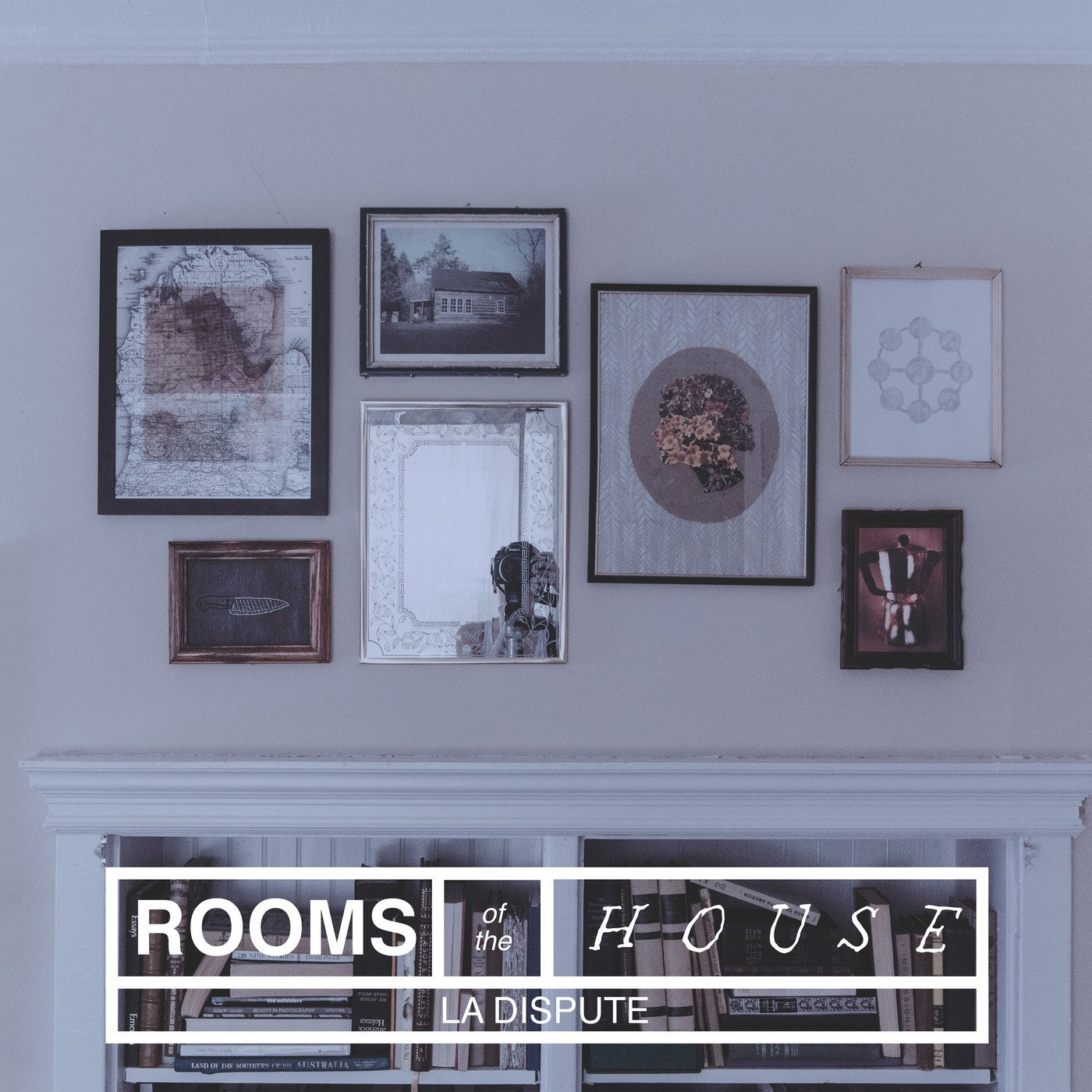 Album Review La Dispute Rooms Of The House The Line