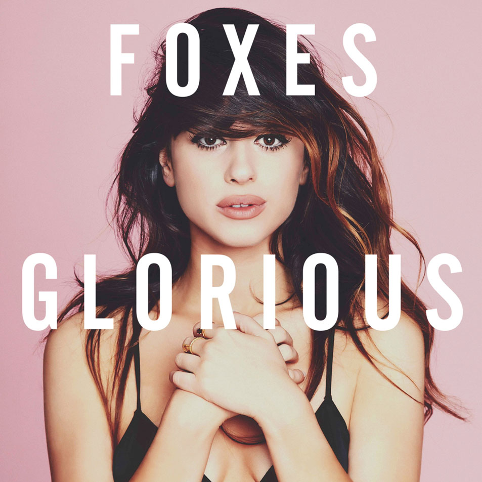 Album Review: Foxes - Glorious | The Line Of Best Fit