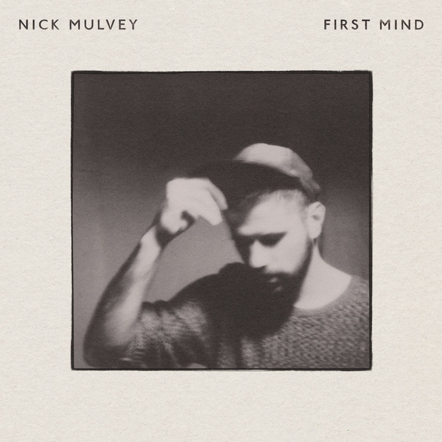 Nick Mulvey — First Mind