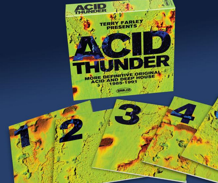 Terry farley presents acid thunder more definitive acid for Best acid house albums