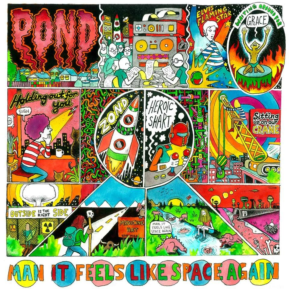 Man It Feels Like Space Again By Pond Album Review The