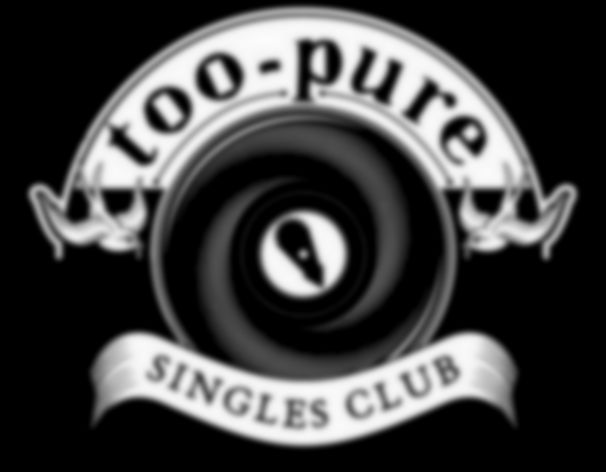 Too Pure Singles Club announce 2013 subscriptions