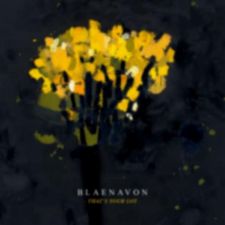 <em>That's Your Lot</em> by Blaenavon