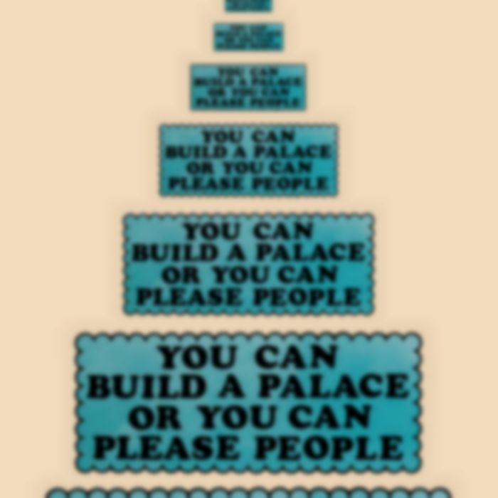 """You Can Build A Palace, Or You Can Please People"" by Badge Époque"