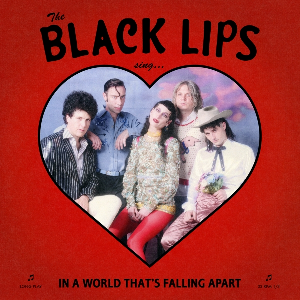 Image result for black lips sing in a world that's falling apart