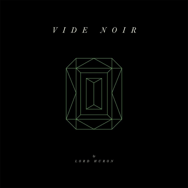 Image result for lord huron vide noir