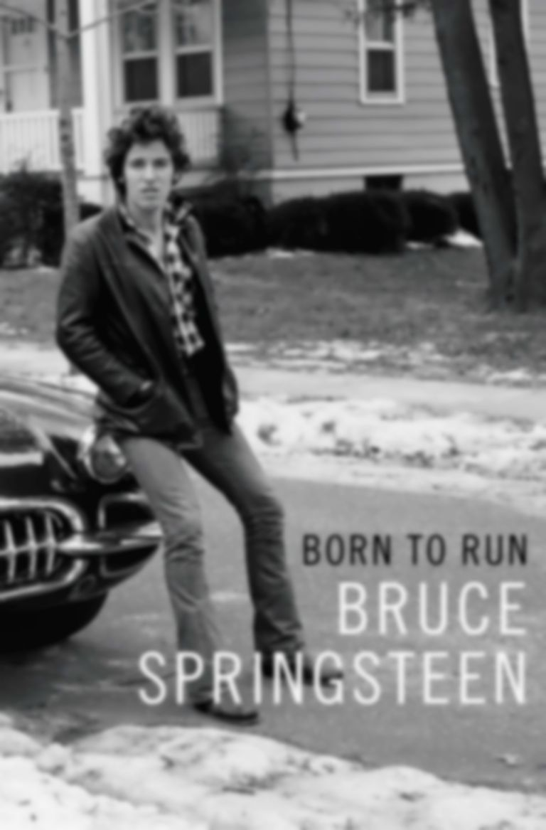 Born To Run: Reflections on Bruce Springsteen's Life Story
