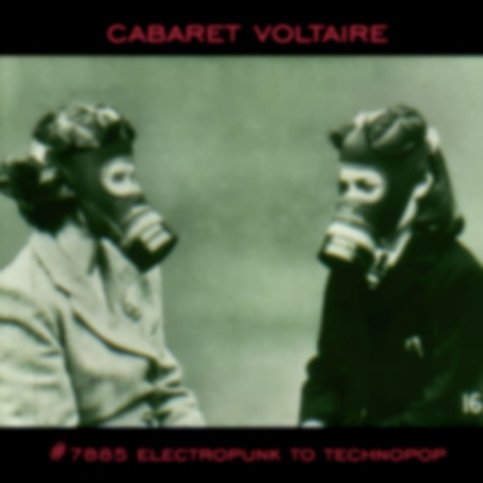 Cabaret Voltaire to reissue compilation of early material