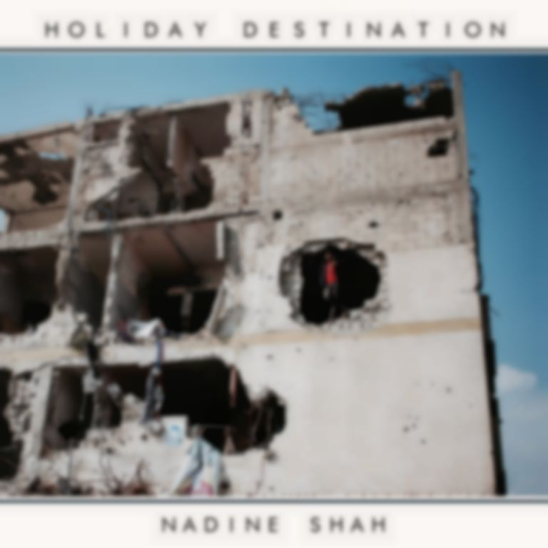 <em>Holiday Destination</em> by Nadine Shah
