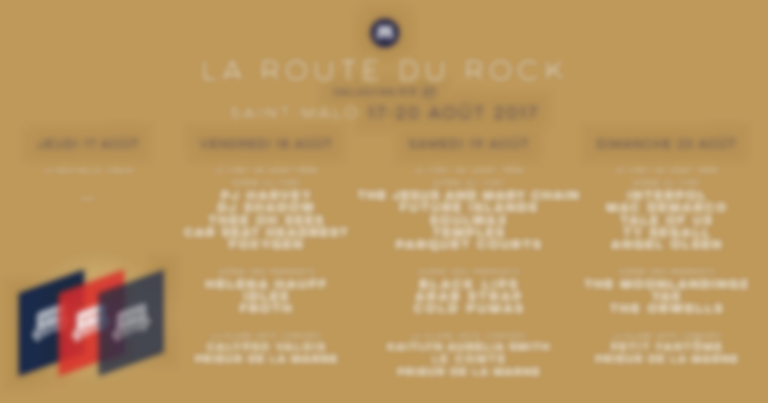 La Route Du Rock announce full 2017 line up