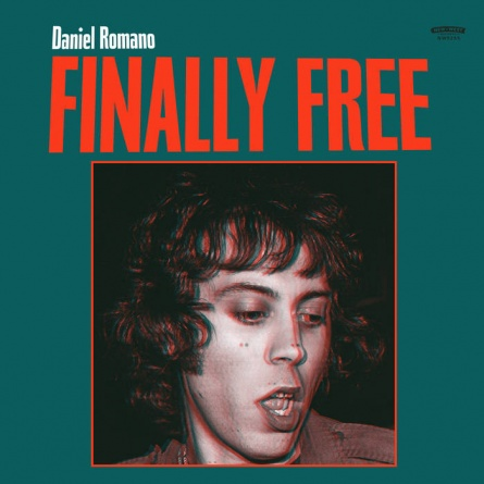 Daniel Romano S Finally Free Sees Him Turn His Hand To Confession And Storytelling Al Reviews