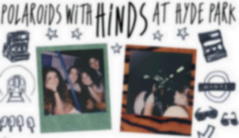 Polaroids with Hinds at Hyde Park