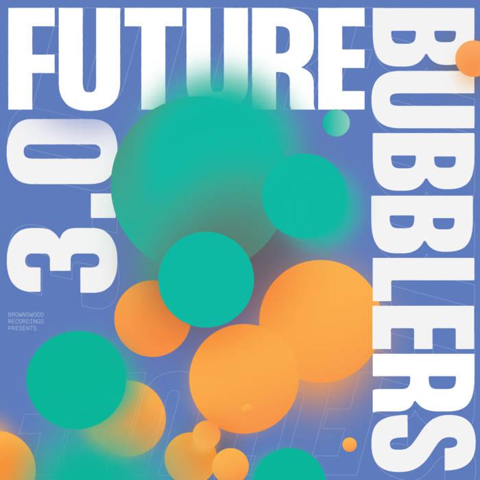 Gilles Peterson's Future Bubblers 3.0 shines a spotlight on tomorrow's talent