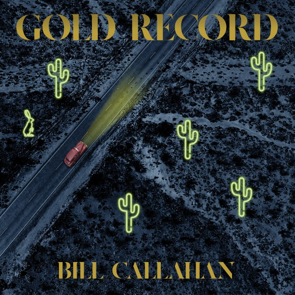 Bill Callahan Gold Record Album Review