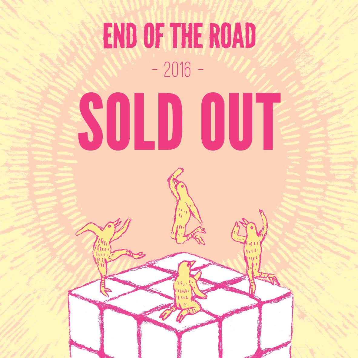 End of the Road sell out 2016